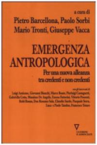 EMERGENZA ANTROPOLOGICA