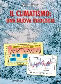 Il climatismo nuova ideologia